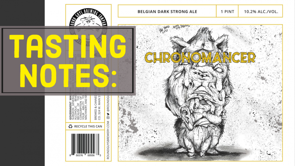 Lansdale, PA based Round Guys Brewing Company's Tasting Notes for their Chronomancer Quad Ale.