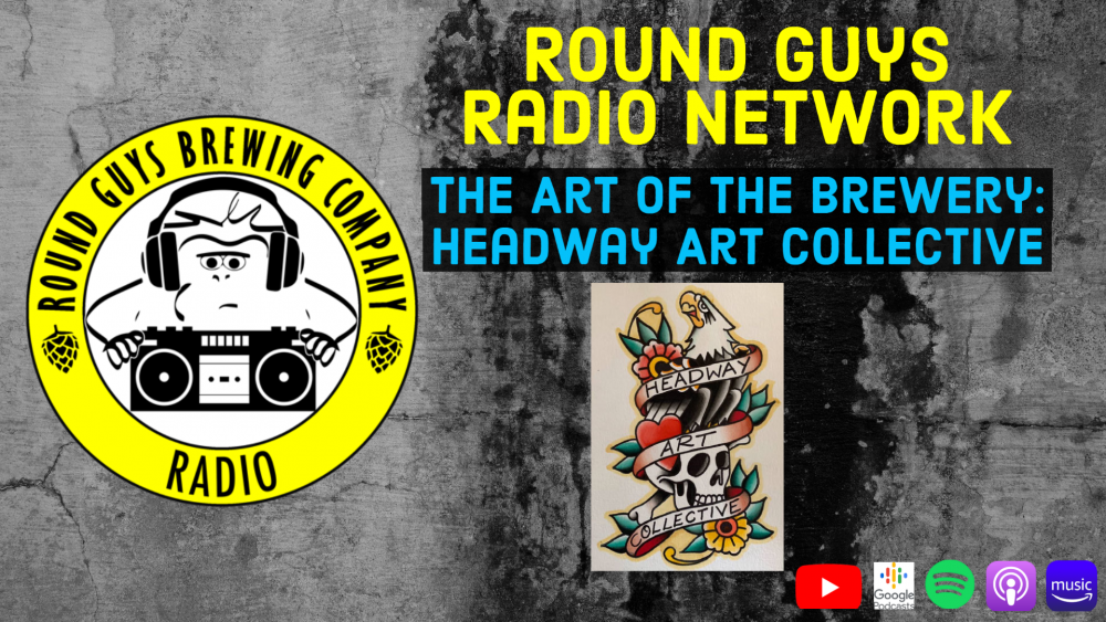 Round Guys Radio Network Banner Image featuring the Headway Art Collective.
