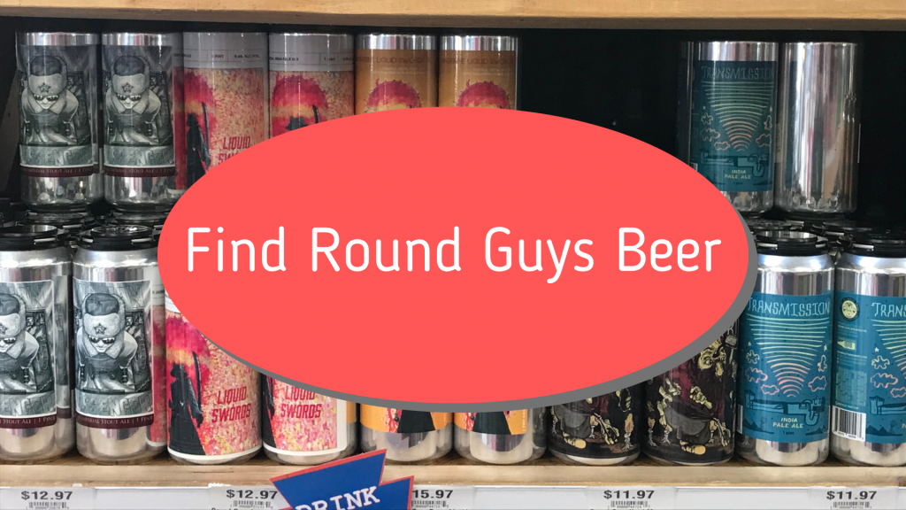 Find Round Guys Brewing Company Beer in NJ.