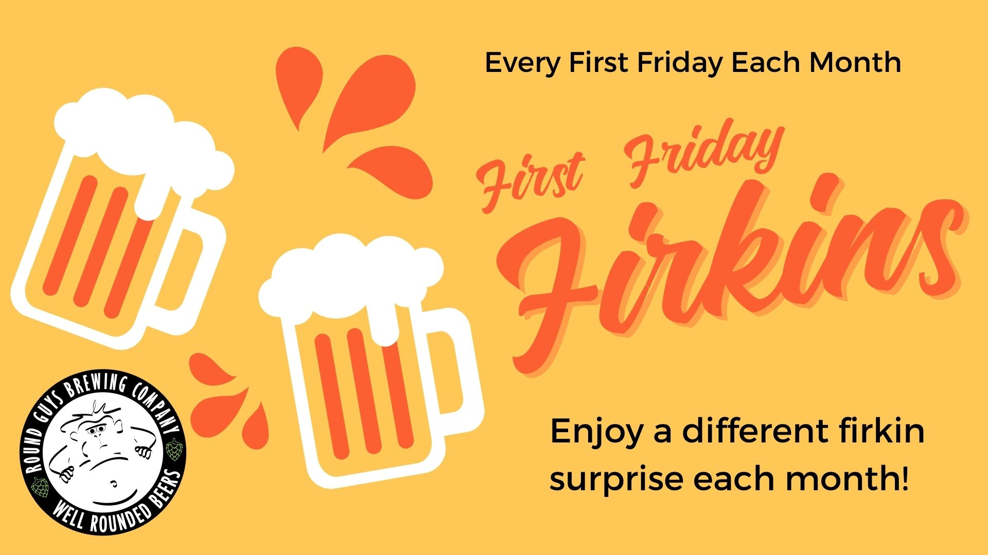 Firkin First Fridays at Round Guys Brewing Company in Lansdale, PA!