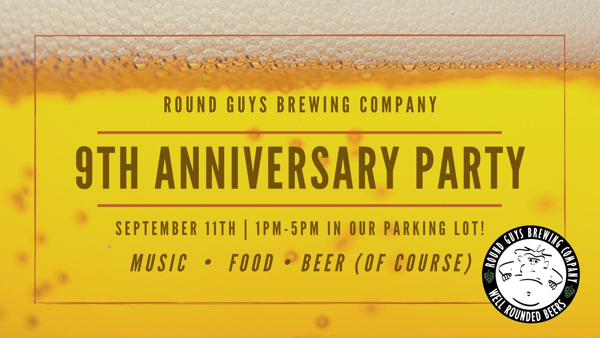 Round Guys Brewing Company's Anniversary party is on September 11, 2022!